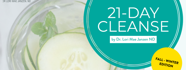 Cleanse with Dr Lori Mae Janzen ND